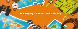 10-Camping-Hacks-For-Your-Next-Trip