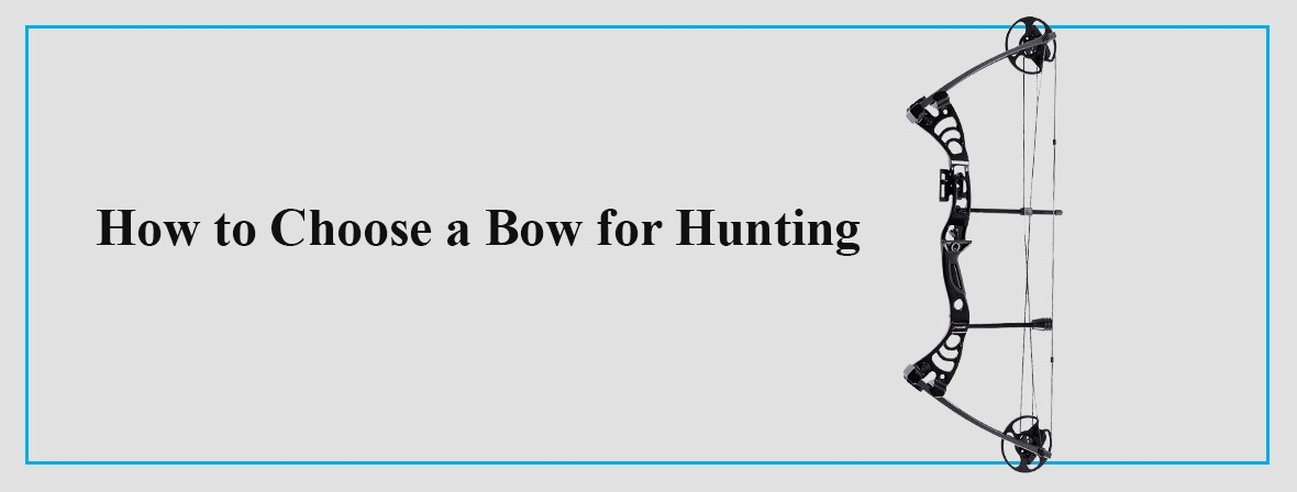 How-to-Choose-a-Bow-for-Hunting