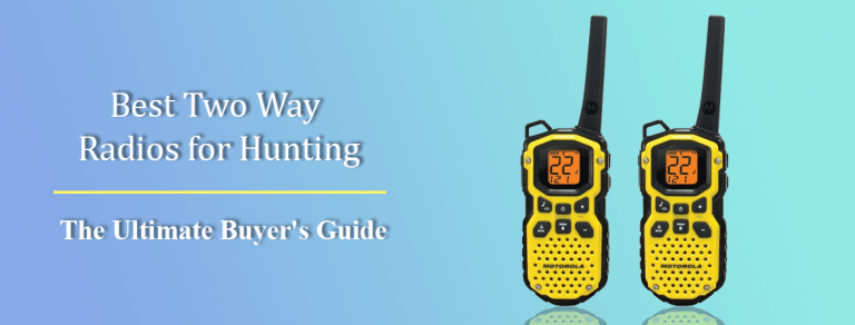 Best Two Way Radios for Hunting-[2021 Ranked]
