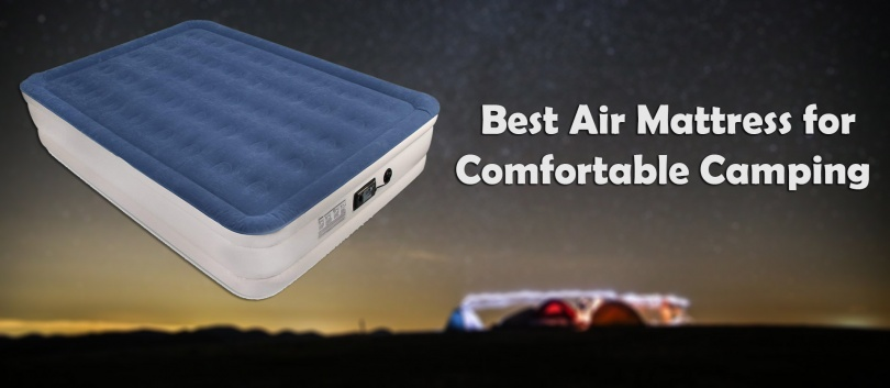 Best Air Mattress for Comfortable Camping