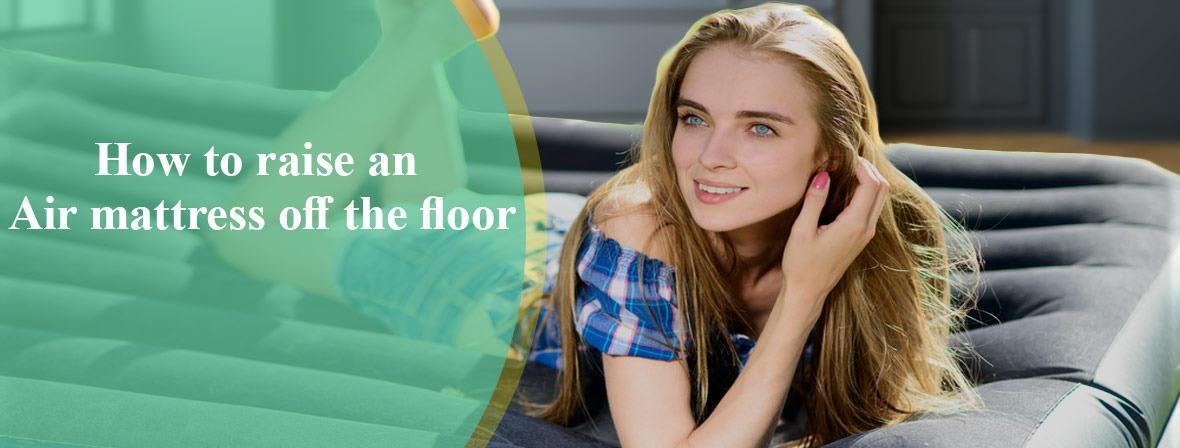 How-to-raise-an-air-mattress-off-the-floor