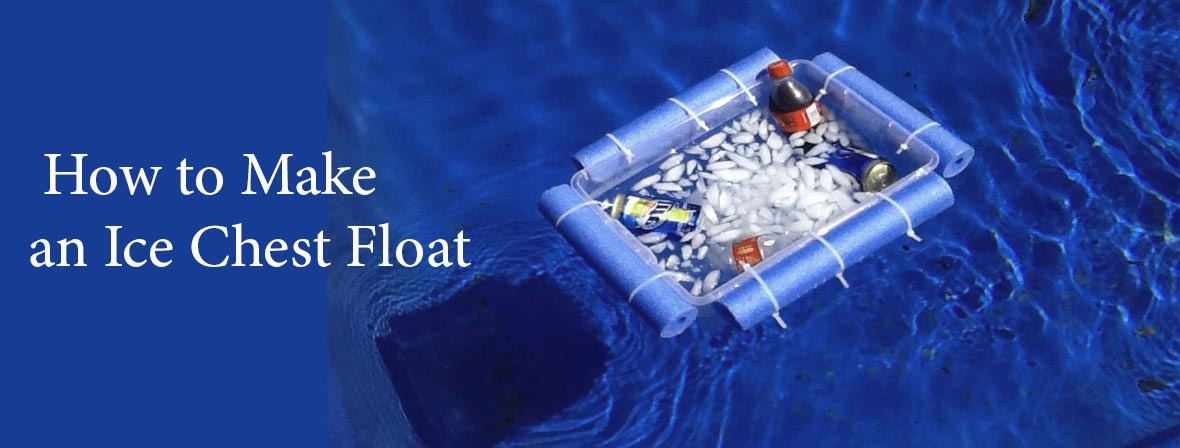 How to Make an Ice Chest Float