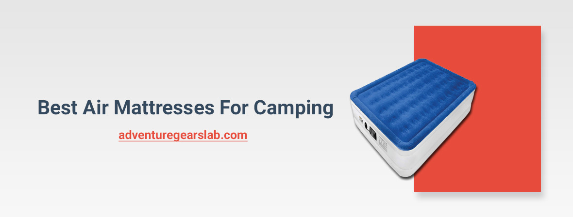 Best Air Mattresses For Camping of 2021 1