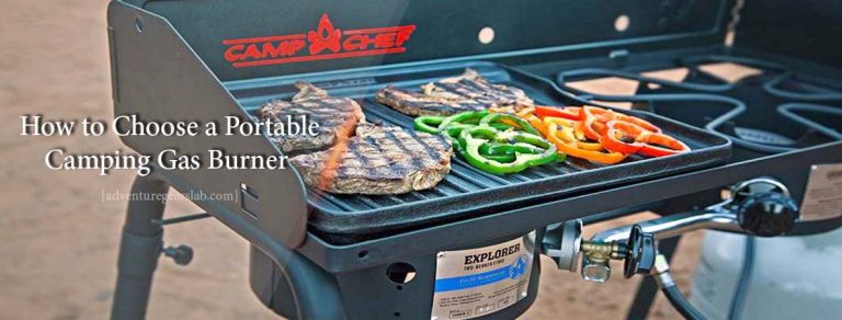 How to Choose a Portable Camping Gas Burner